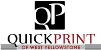 QuickPrint of West Yellowstone, West Yellowstone MT